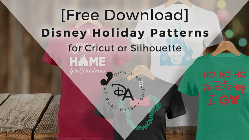 DIY Disney Shirts with Disney Holiday Patterns for Cricut or Silhouette