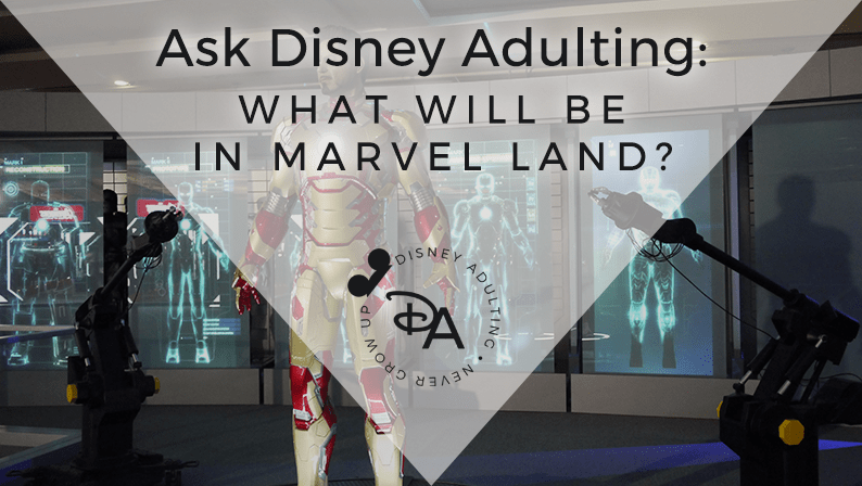 What Will Be in Marvel Land?