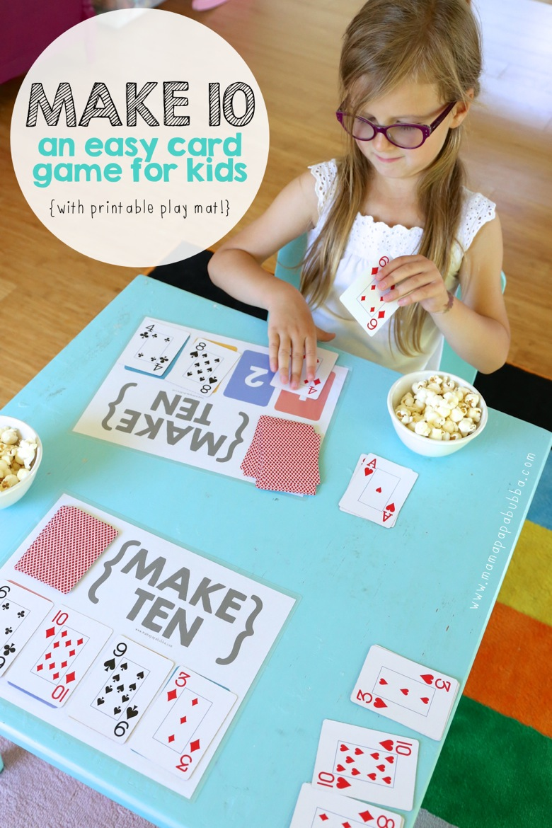 Make Ten  an easy card game for kids    Mama Papa Bubba  Make Ten   Mama Papa Bubba