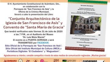 """Presentación del Libro: """"Conjunto Arquitectónico de la Iglesia de San Francisco de Asís y Convento de Santa María de Gracia"""""""