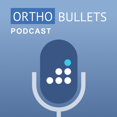 The Orthobullets Podcast