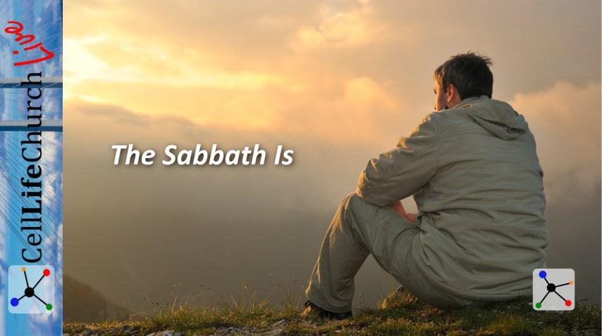 The Sabbath Is