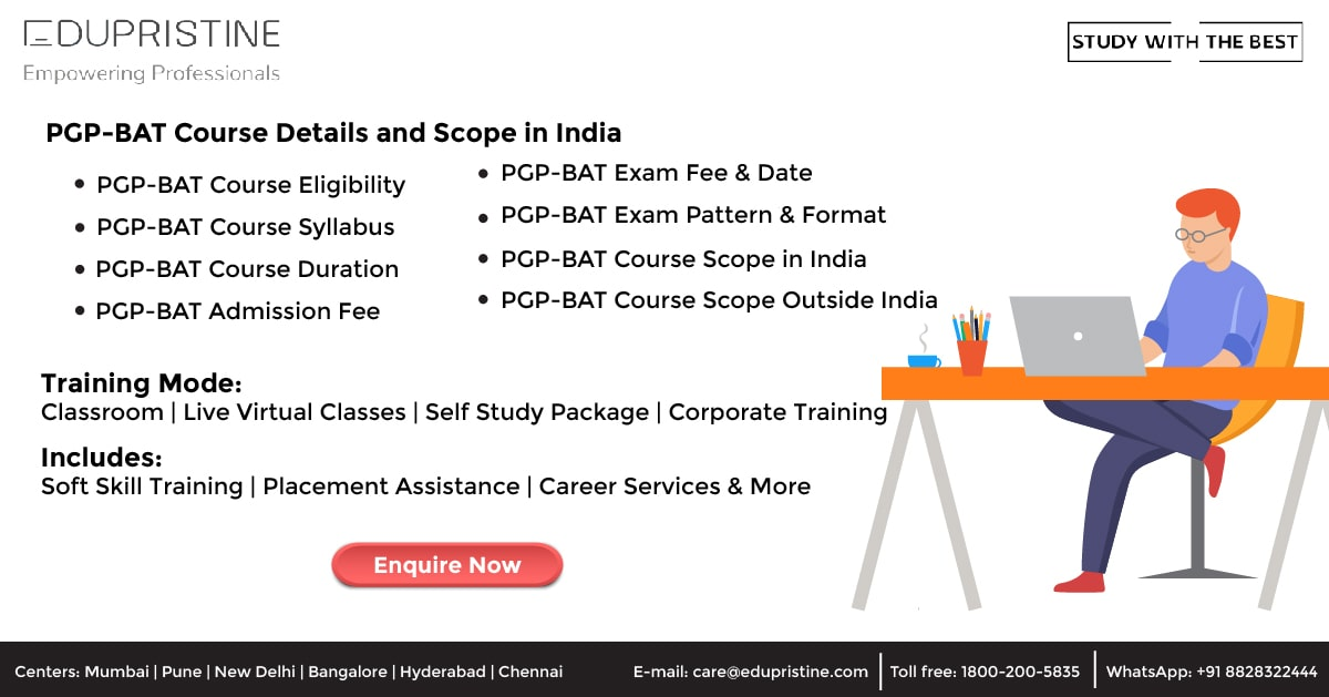 PGP-BAT Course Details and Scope in India