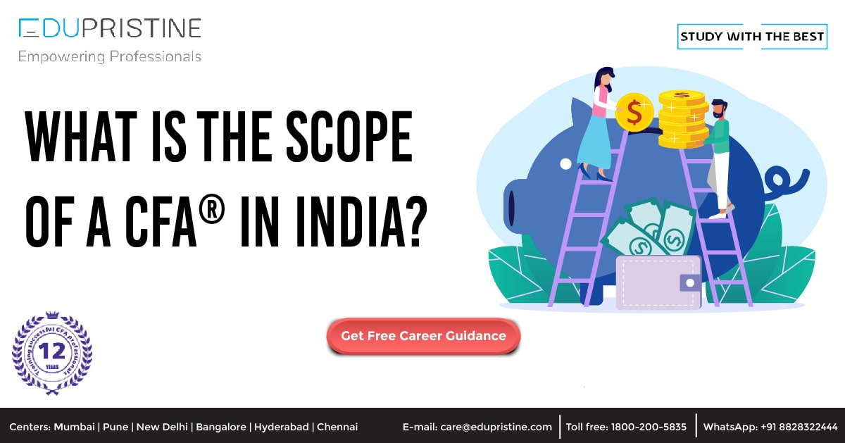 What is the scope of CFA® in India?