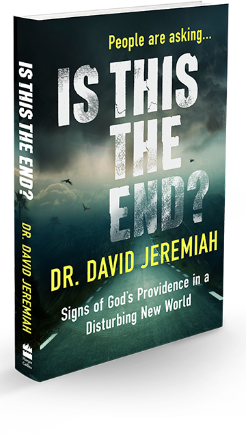 People Are Asking...Is This the End?, by Dr. David Jeremiah