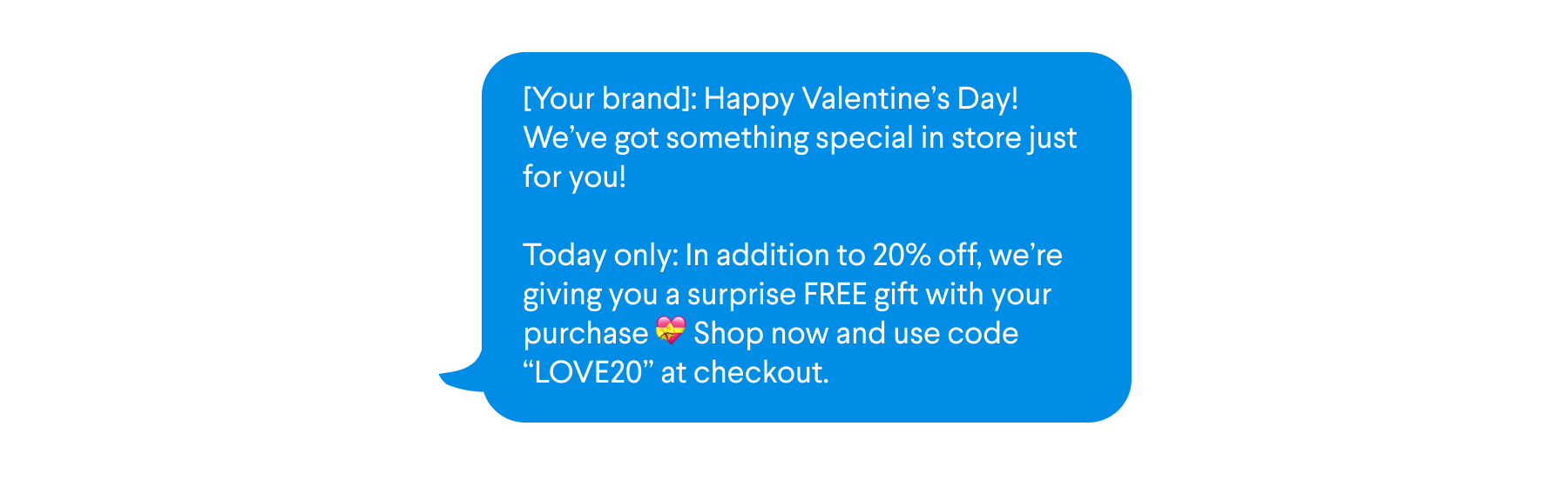 Sample text for SMS campaign to non-click subscribers with offer for a free gift with purchase on Valentine's Day