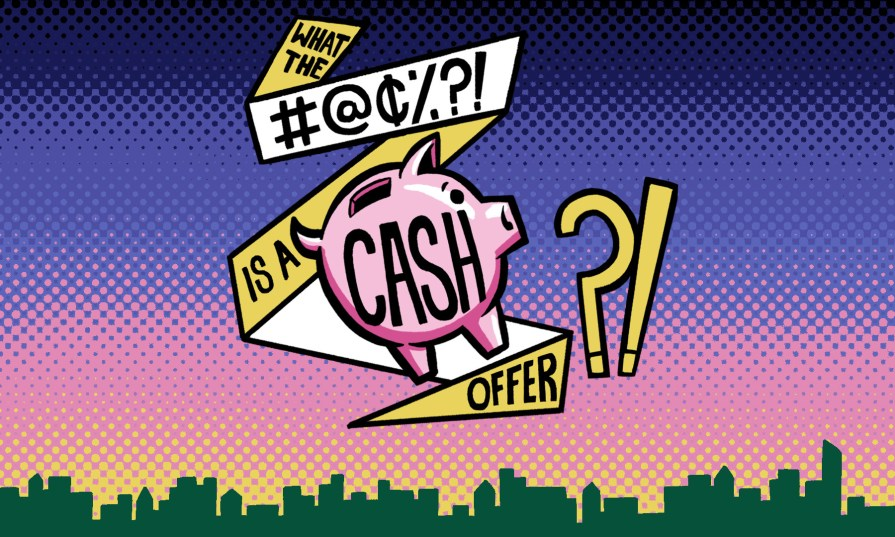 what the bleep is a cash offer?