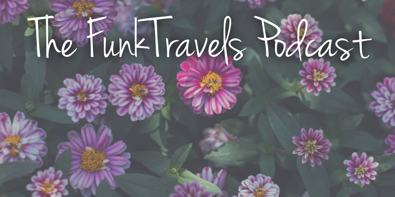 FunkTravels Podcast Episode036 Turkey