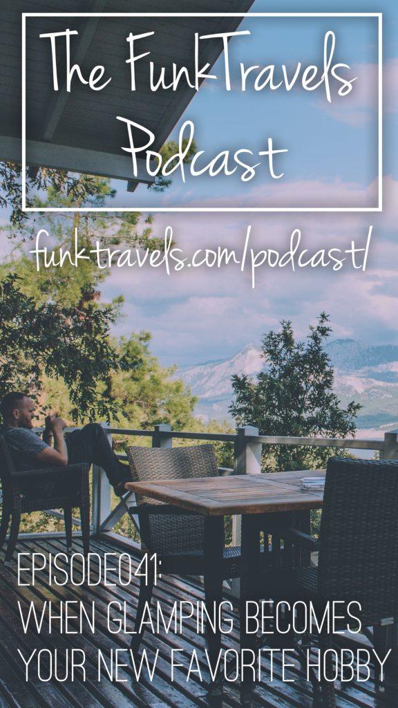 FunkTravelsPodcast-Episode041-Glamping-Instagram