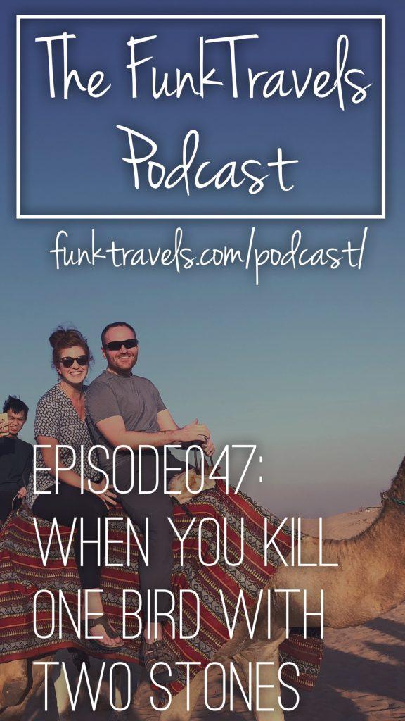 Episode047 FunkTravels Podcast Pinterest1