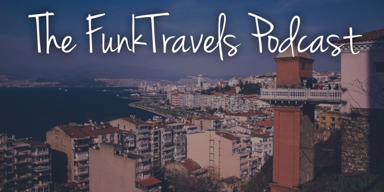 Episode048 FunkTravels Podcast