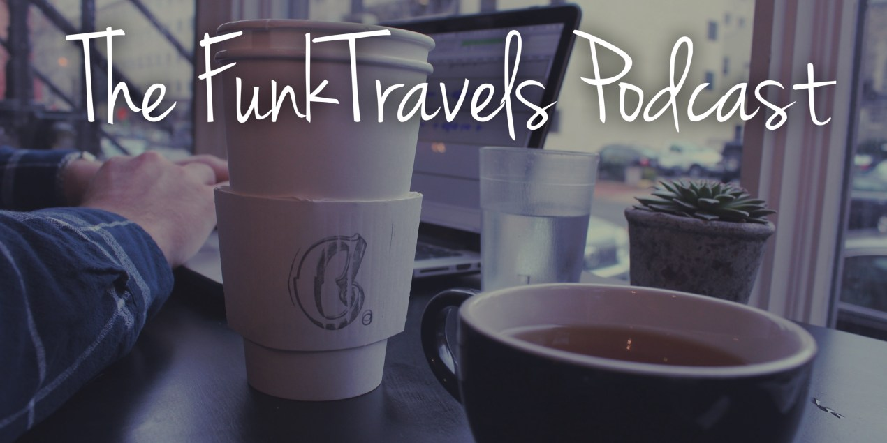 Episode049FunkTravelsPodcast-Website
