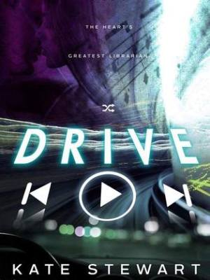 In Review: Drive by Kate Stewart