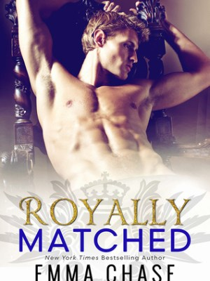 In Review: Royally Matched (Royally #2) by Emma Chase