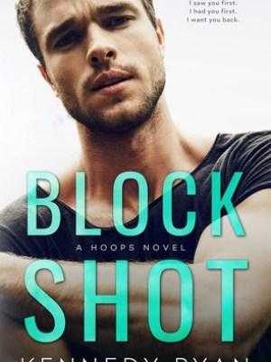 In Review: Block Shot (Hoops #2) by Kennedy Ryan