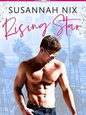 Blog Tour & Review: Rising Star (Starstruck #1) by Susannah Nix