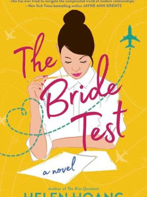 In Review: The Bride Test (The Kiss Quotient #2) by Helen Hoang