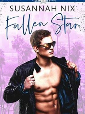 In Review: Fallen Star (Starstruck #2) by Susannah Nix