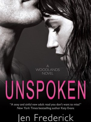 In Review: Unspoken (Woodlands #2) by Jen Frederick