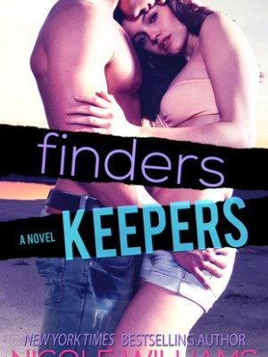 In Review: Finders Keepers (Lost and Found #3) by Nicole Williams