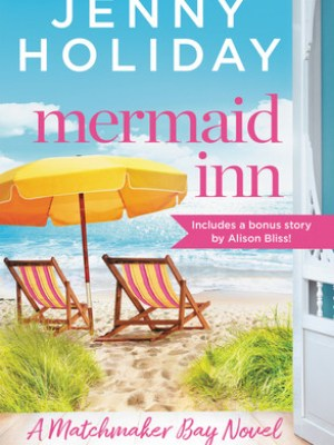 In Review: Mermaid Inn (Matchmaker Bay #1) by Jenny Holiday