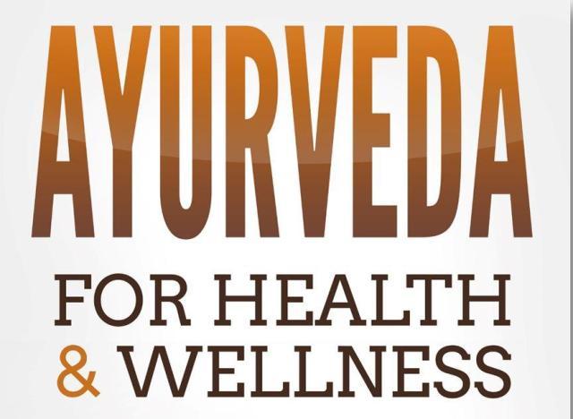 AYURVEDA For Health and Wellness
