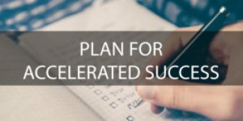 How To Accelerate Your Success