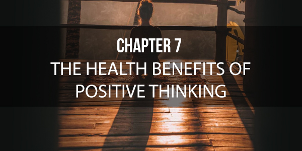 Health Benefits Of Positive Thinking