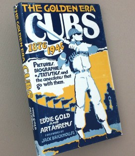 The Golden Era Cubs, 1876-1940