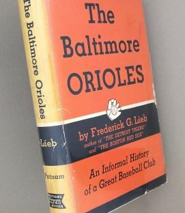 Baltimore Orioles Informal History Frederick G Lieb 1955