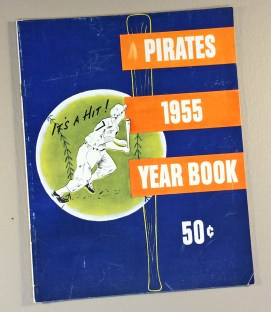 Pittsburgh Pirates 1955 Yearbook