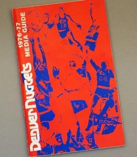 Denver Nuggets 1976-77 Media Guide