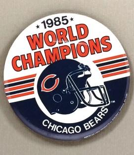 1985 World Champion Chicago Bears Team Button