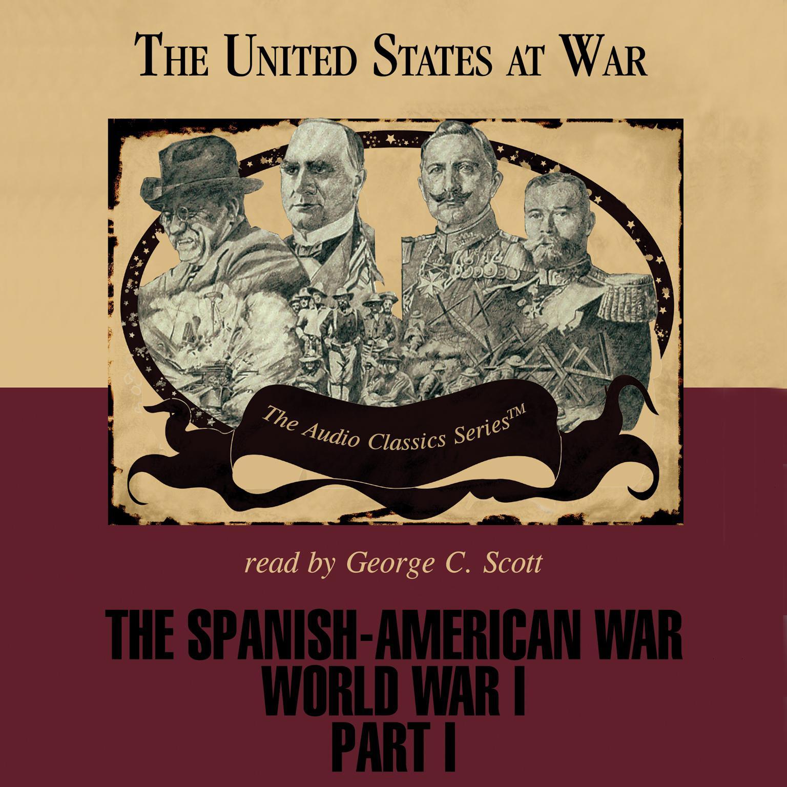 The Spanish American War And World War I Part 1
