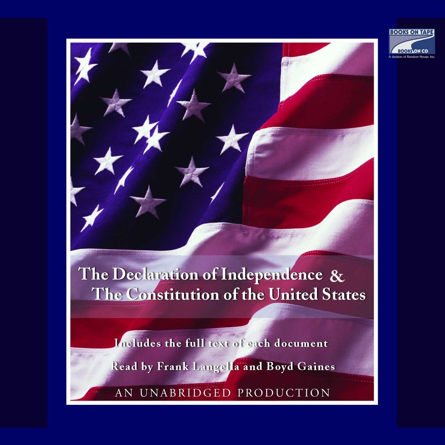 The Declaration Of Independence And The Constitution Of
