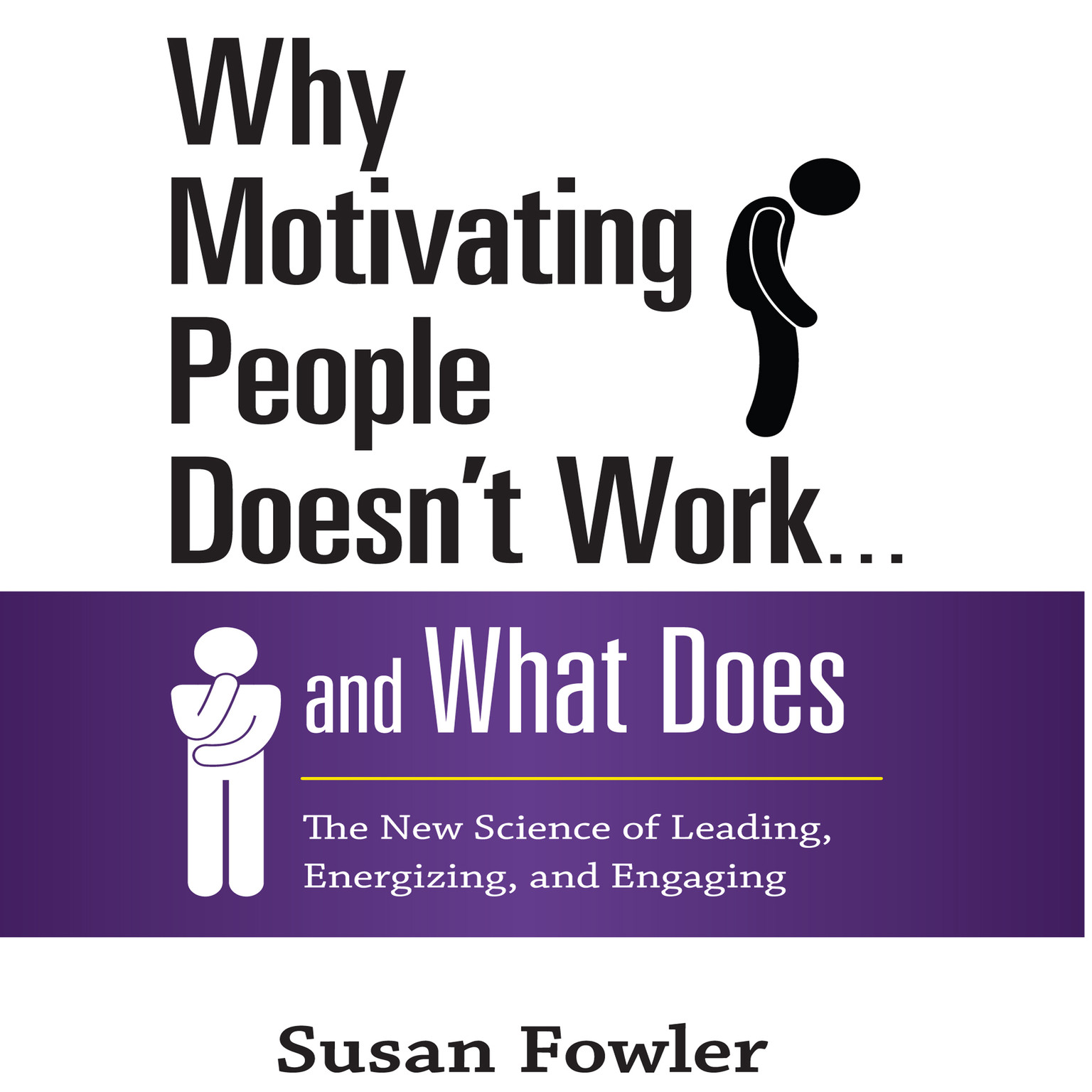 Why Motivating People Doesn T Work D What Does