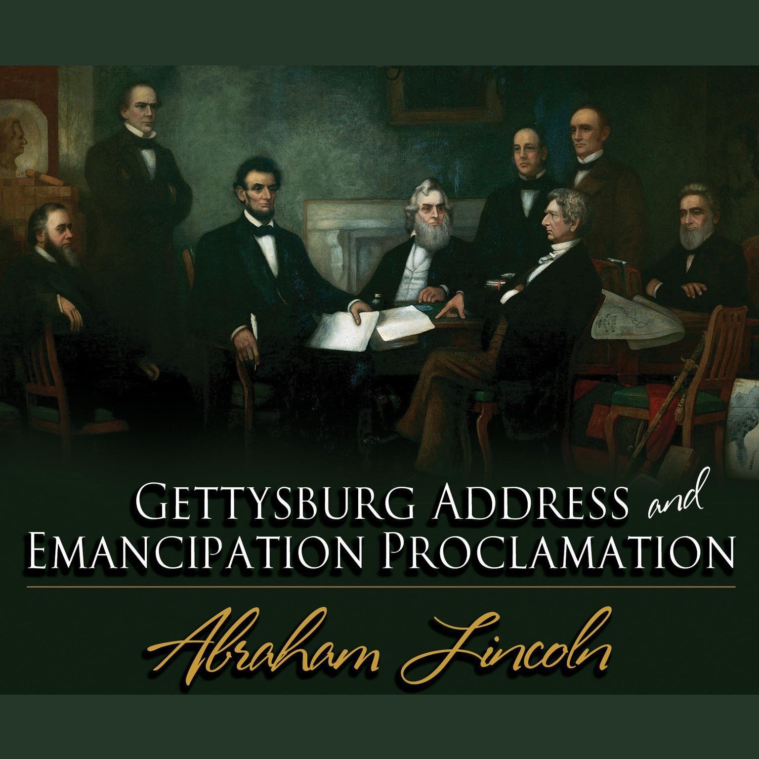 Gettysburg Address Amp Emancipation Proclamation