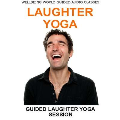 Laughter Yoga Audiobook Listen Instantly