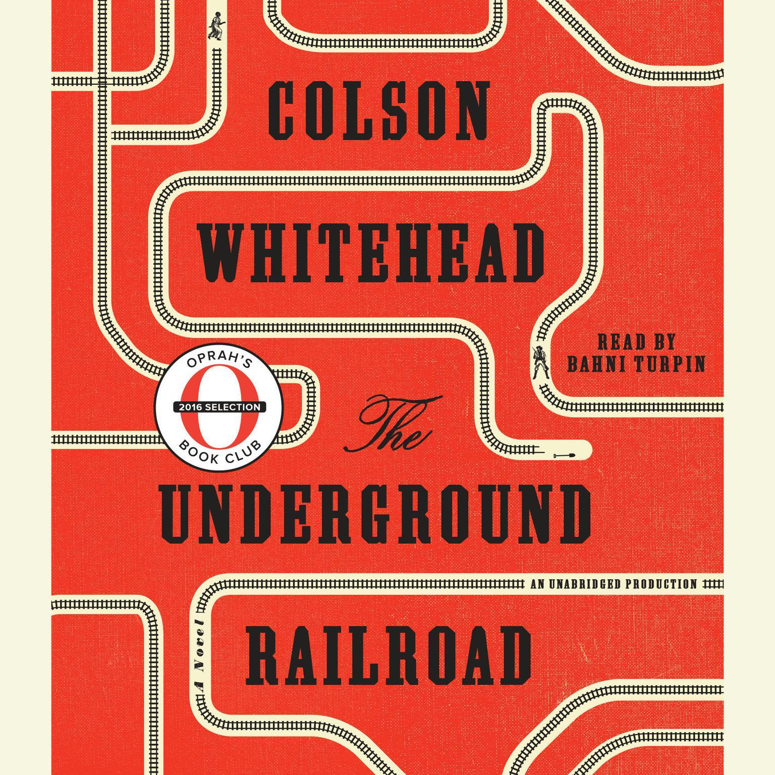 The Underground Railroad Oprah S Book Club