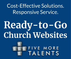 Ready-to-Go church websites from Five More Talents