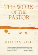 Work of the Pastor - by William Still - click for details