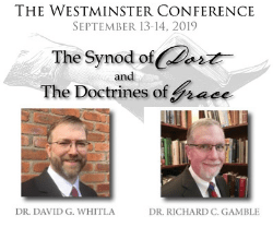 RPTS - Reformed Presbyterian Theological Seminary - Westminster Conference 2019