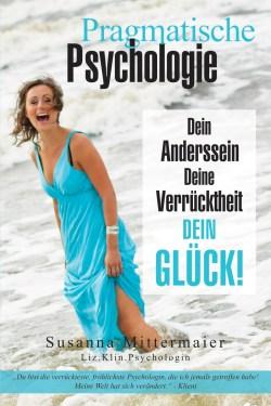Pragmatische Psychologie (Pragmatic Psychology - German Version)