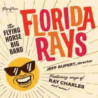 Flying Horse Big Band: Florida Rays