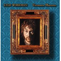 Lyle Workman: Uncommon Measures