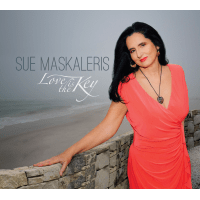 Sue Maskaleris: Love is the Key