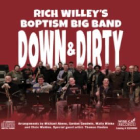 Rich Willey: Down & Dirty