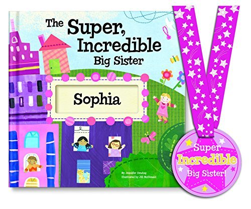The Super Incredible Big Sister Personalized Book with Medal – Sibling Gift: I See Me! Book