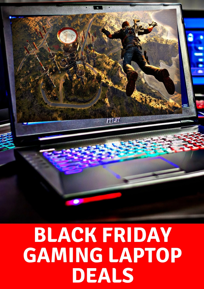 Black Friday Gaming Laptop Deals 2018 – Best Models For Best Prices