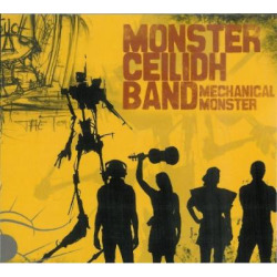 Mechanical Monster (Monsters Vs. The Touch) by Monster Ceilidh Band